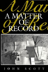 A Matter of Record by John Scott